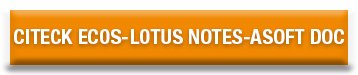 Citeck EcoS-Lotus Notes-ASoft Doc.png