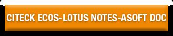 Citeck EcoS-Lotus Notes-ASoft Doc.png